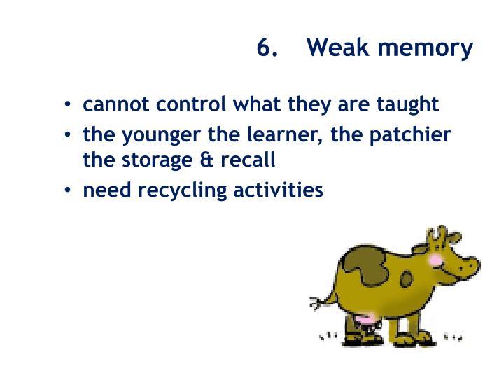 6. Weak memory
