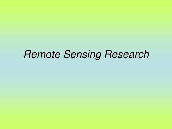Remote Sensing Research
