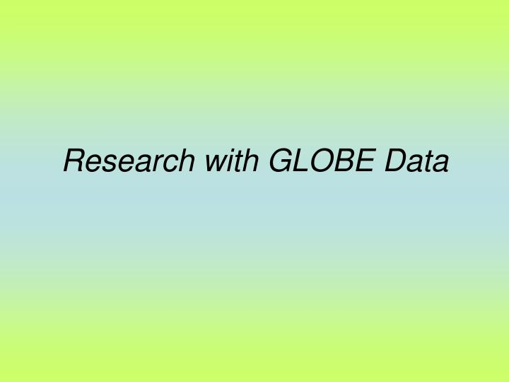 Research with GLOBE Data