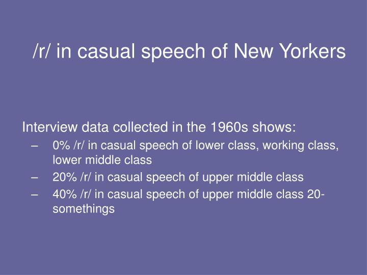 /r/ in casual speech of New Yorkers