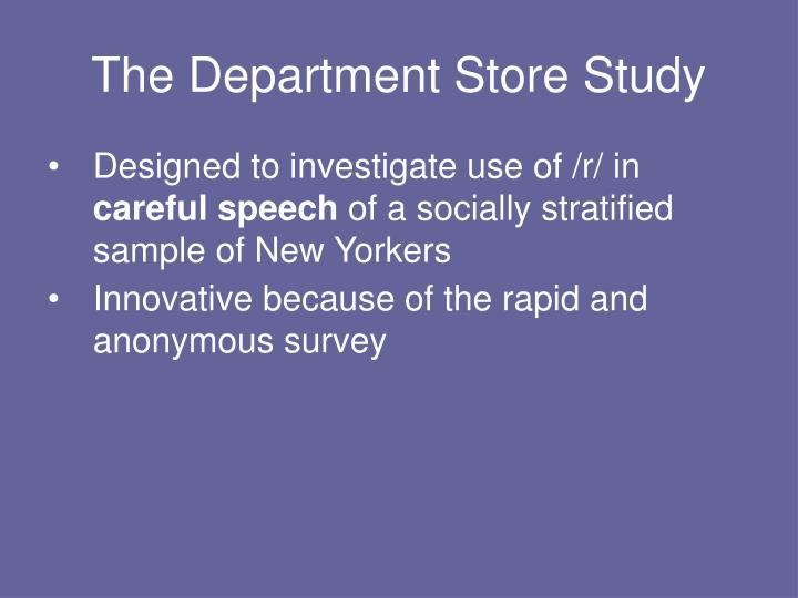 The Department Store Study