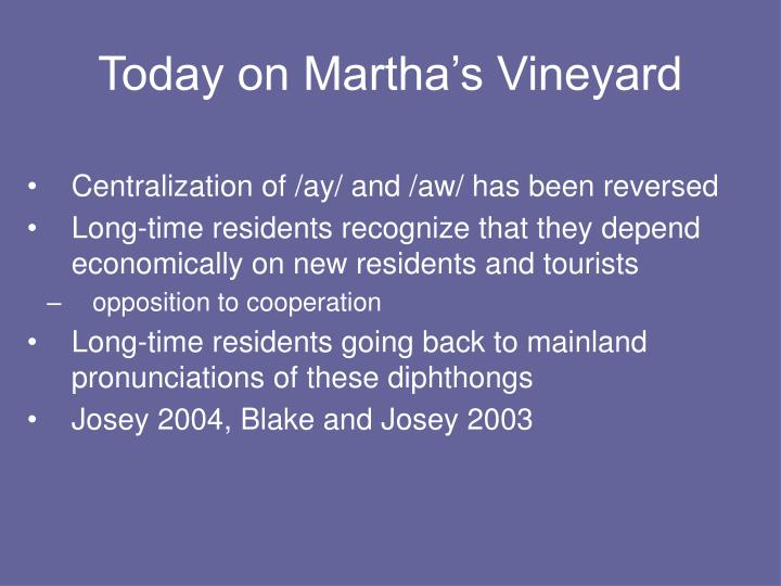 Today on Martha's Vineyard