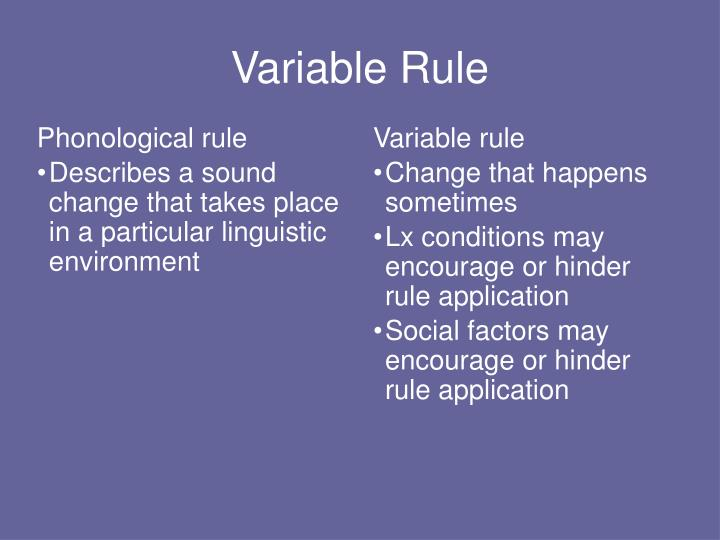 Variable Rule