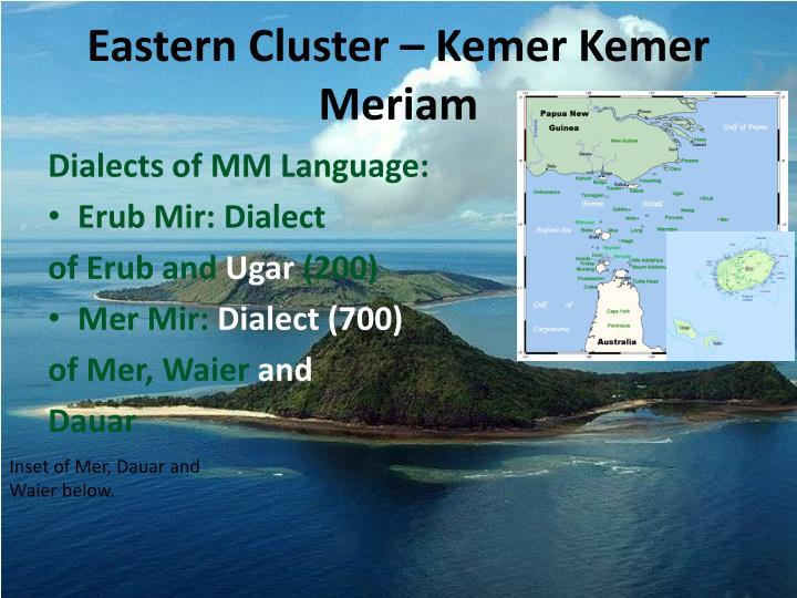 Eastern Cluster – Kemer Kemer Meriam