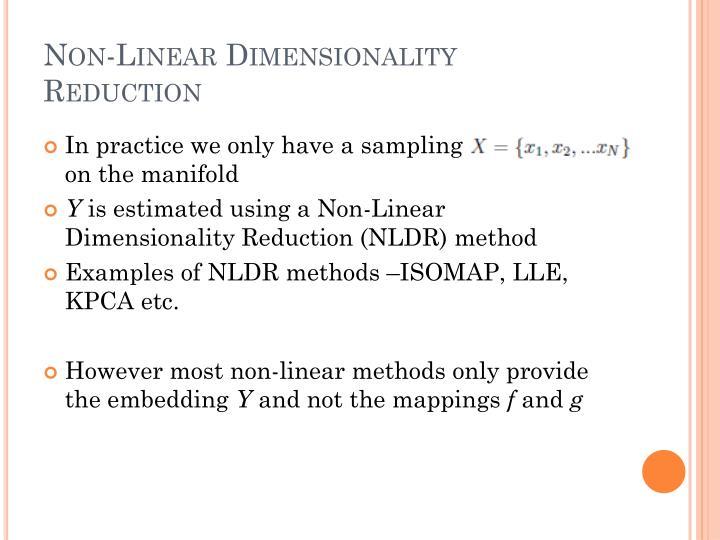 Non-Linear Dimensionality Reduction