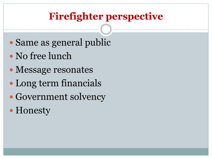 Firefighter perspective
