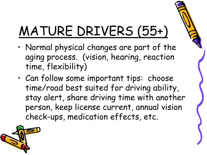 MATURE DRIVERS (55+)