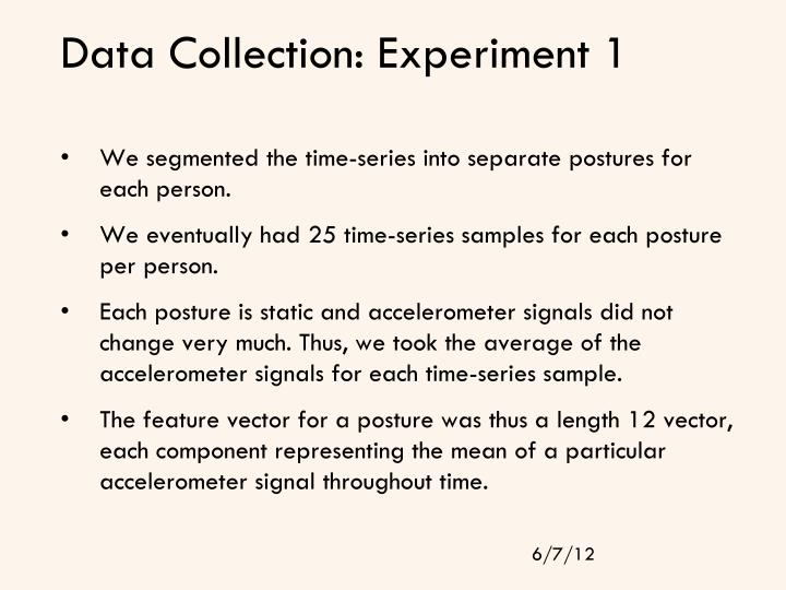 Data Collection: Experiment 1