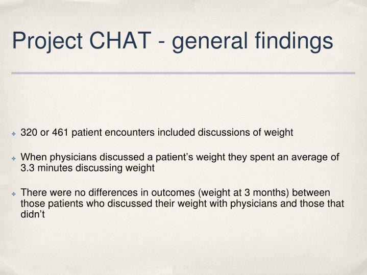 Project CHAT - general findings