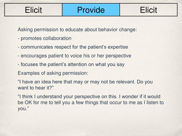 Asking permission to educate about behavior change: