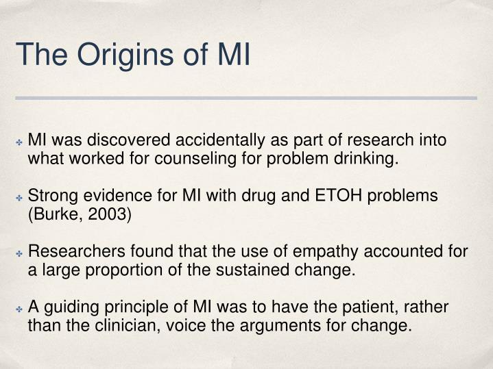 The Origins of MI