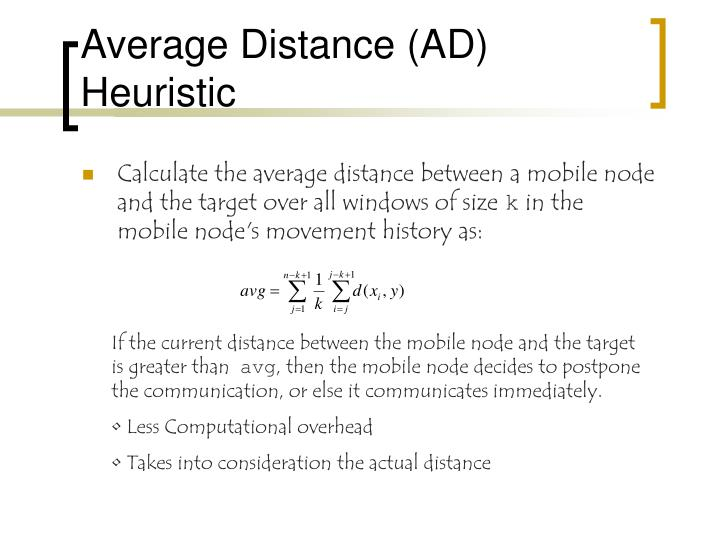 Average Distance (AD) Heuristic