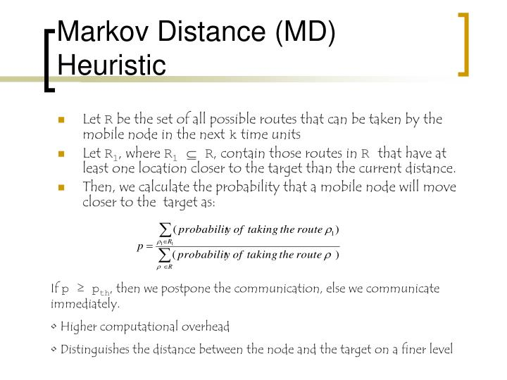 Markov Distance (MD) Heuristic