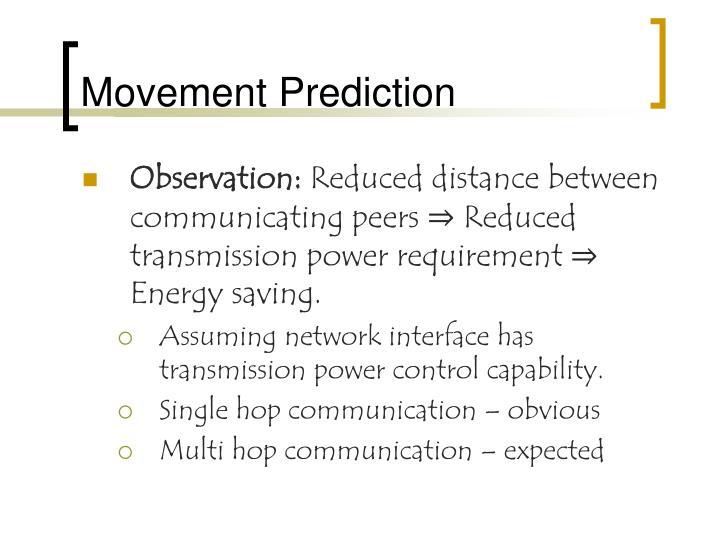 Movement Prediction