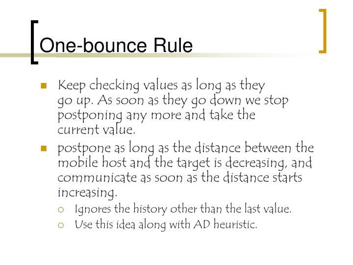 One-bounce Rule