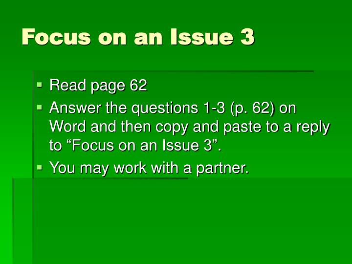Focus on an Issue 3