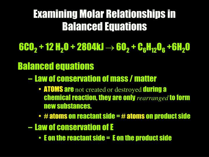 Examining Molar Relationships in Balanced Equations