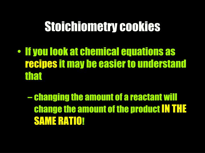 Stoichiometry cookies