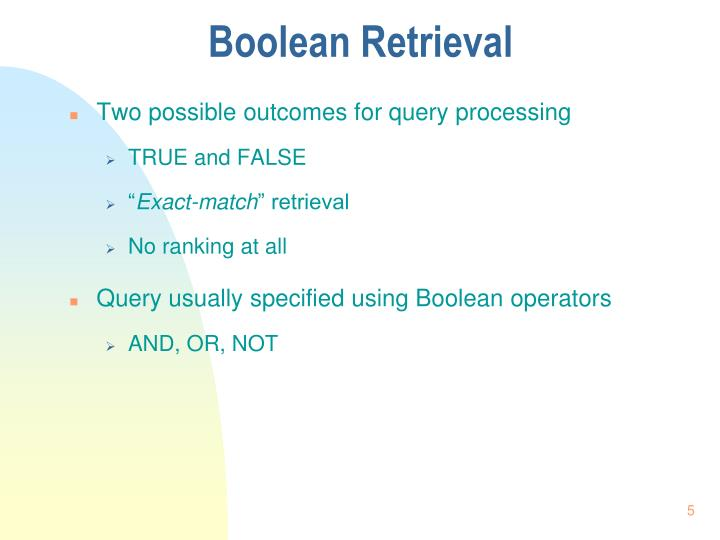 Boolean Retrieval