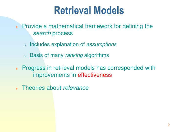 Retrieval models