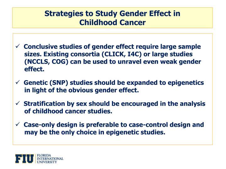 Strategies to Study Gender Effect in