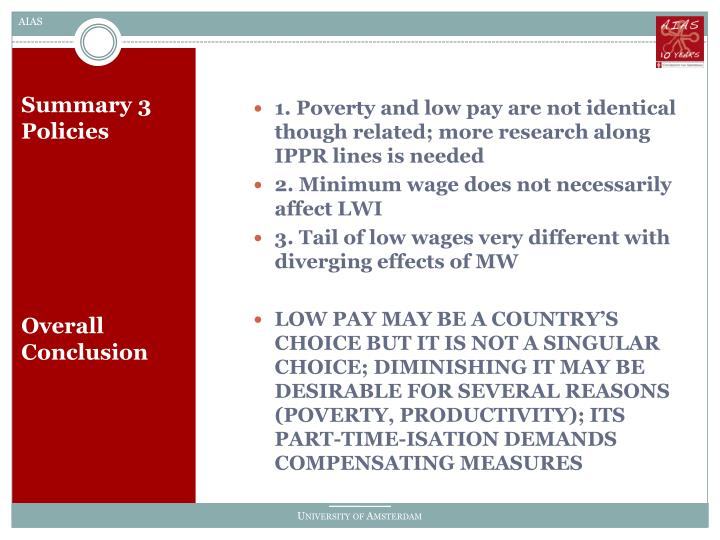 1. Poverty and low pay are not identical though related; more research along IPPR lines is needed