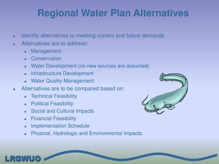 Regional Water Plan Alternatives