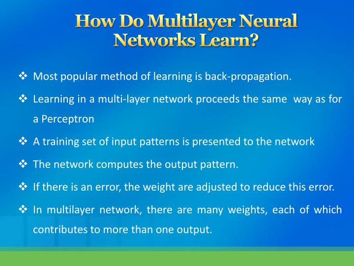 How Do Multilayer Neural          Networks Learn?