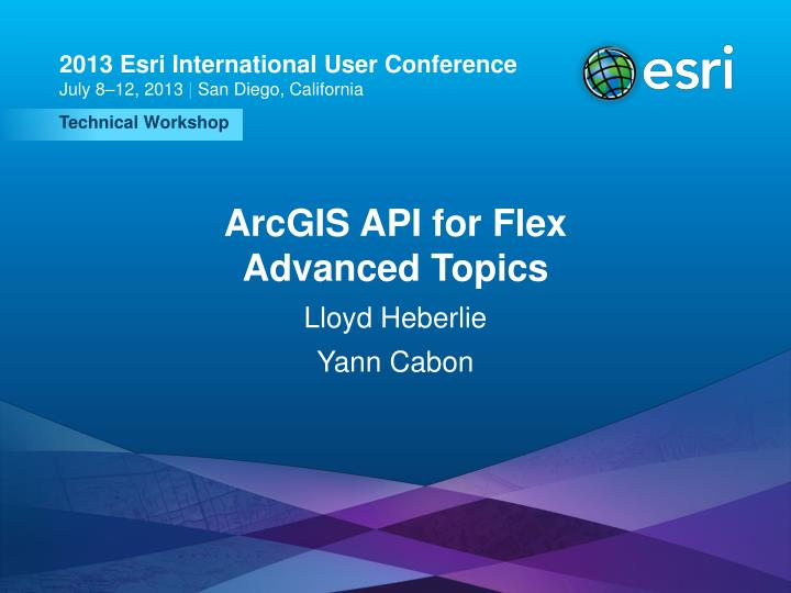 Arcgis api for flex advanced topics