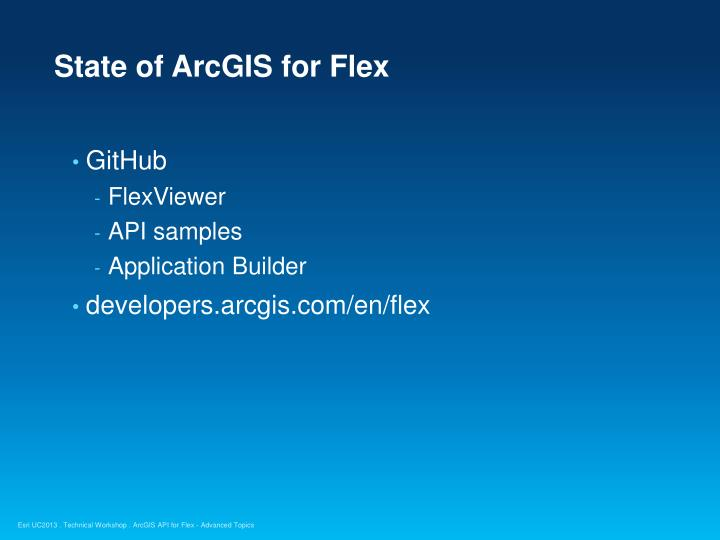 State of ArcGIS for Flex