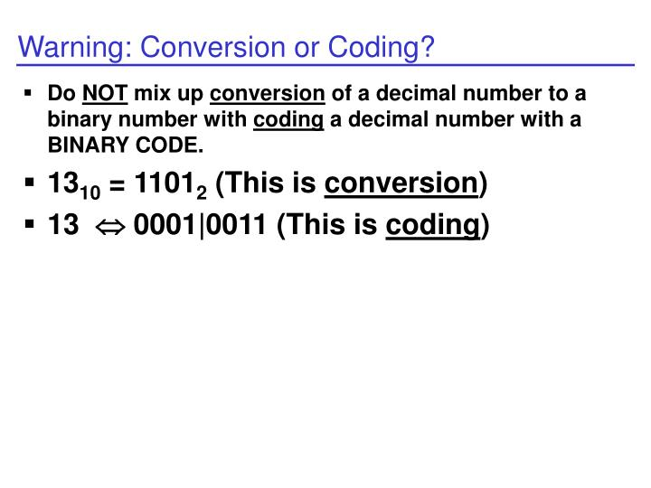 Warning: Conversion or Coding?
