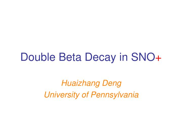 Double beta decay in sno