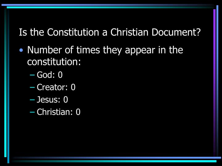 Is the Constitution a Christian Document?