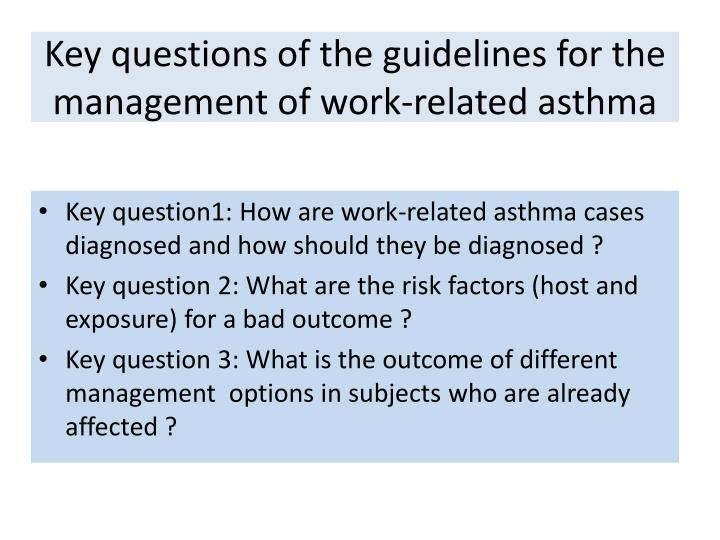 Key questions of the guidelines for the management of work-related asthma