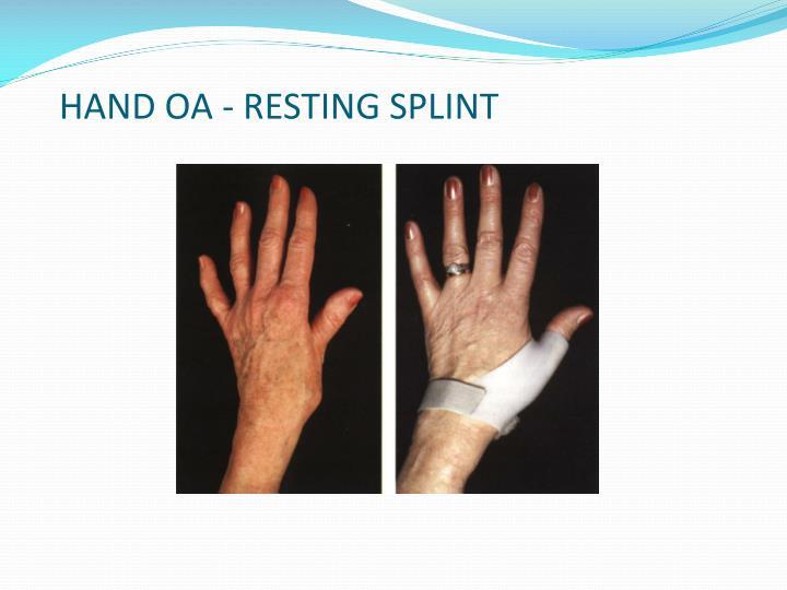 HAND OA - RESTING SPLINT