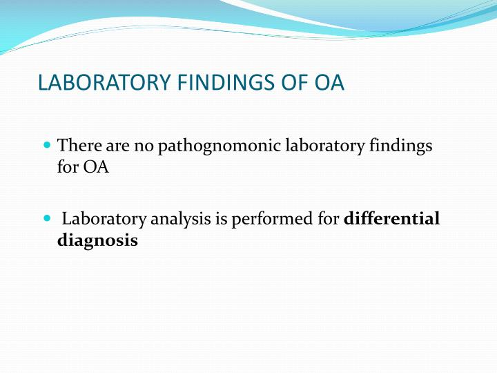 LABORATORY FINDINGS OF OA