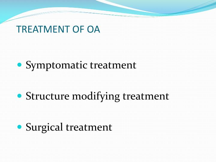 TREATMENT OF OA