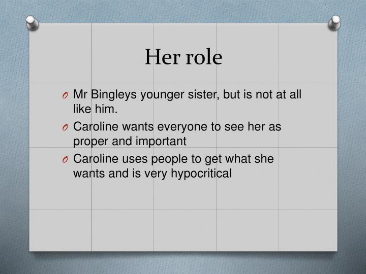 Her role
