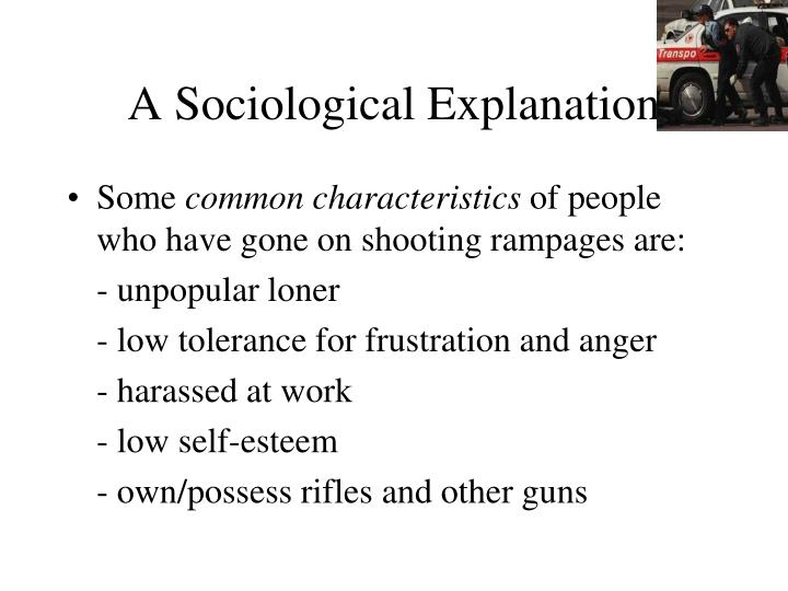 A Sociological Explanation