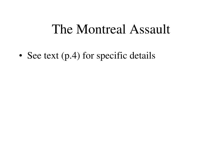 The Montreal Assault