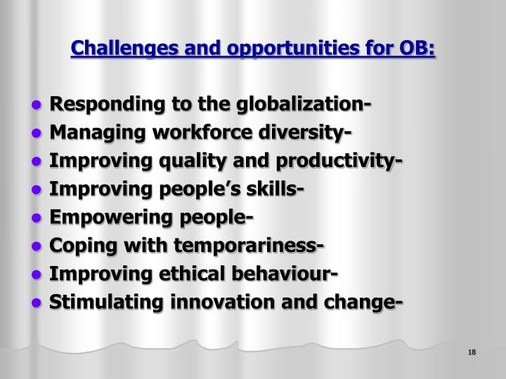 Challenges and opportunities for OB: