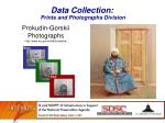 data collection prints and photographs division