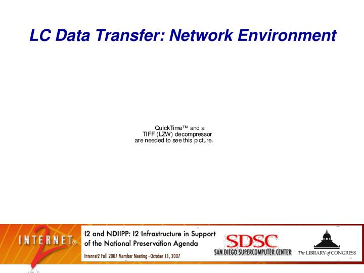 LC Data Transfer: Network Environment