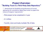 project overview building trust in a third party data repository
