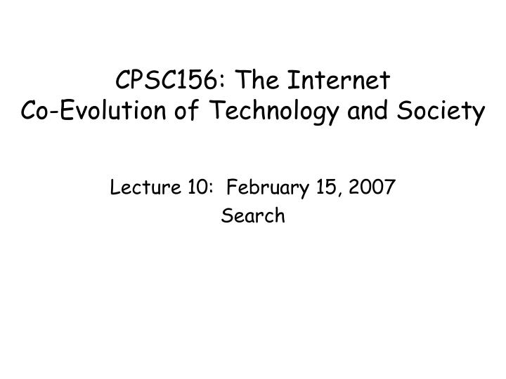 Cpsc156 the internet co evolution of technology and society