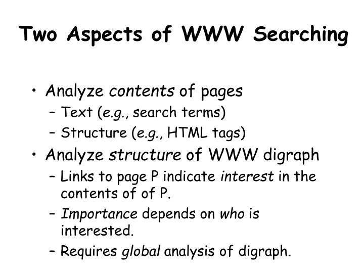 Two Aspects of WWW Searching