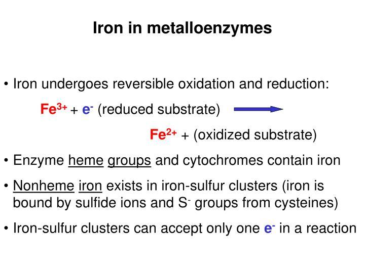 Iron in metalloenzymes