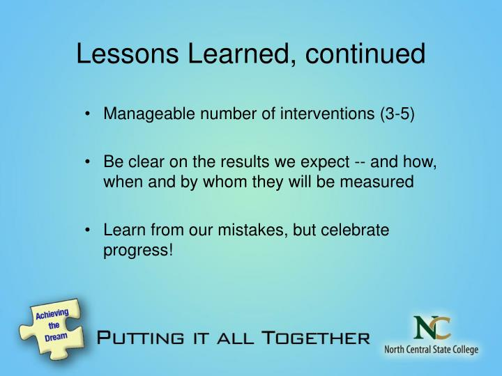 Lessons Learned, continued