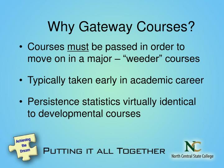 Why Gateway Courses?