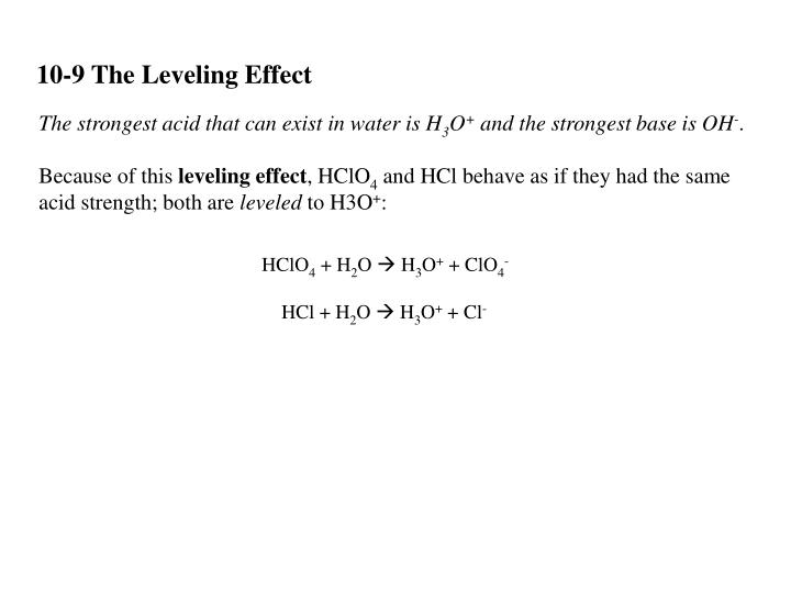 10-9 The Leveling Effect